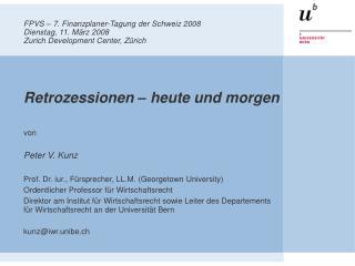 FPVS   7. Finanzplaner-Tagung der Schweiz 2008 Dienstag, 11. M rz 2008 Zurich Development Center, Z rich