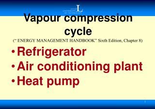 Vapour compression cycle