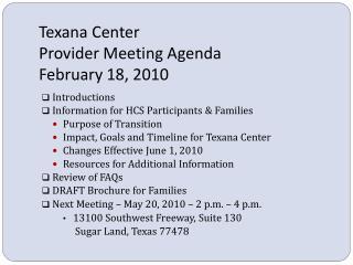 Texana Center Provider Meeting Agenda February 18, 2010