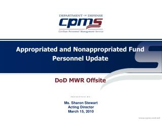 Appropriated and Nonappropriated Fund  Personnel Update