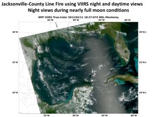 Jacksonville-County Line Fire using VIIRS night and daytime views