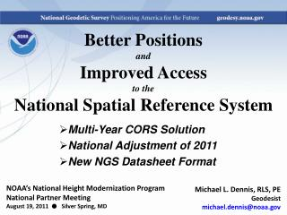 Better Positions  and Improved Access to the National Spatial Reference System