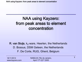 NAA using Kayzero: from peak areas to element concentration