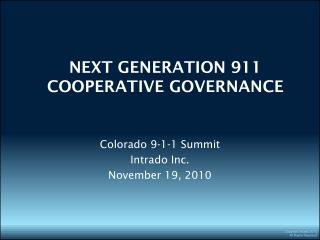 NEXT GENERATION 911  COOPERATIVE GOVERNANCE