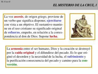 EL MISTERIO DE LA CRUZ, 1