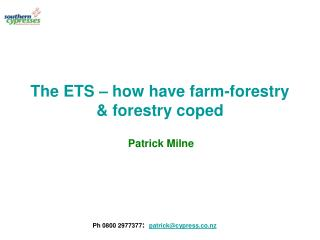 The ETS – how have farm-forestry & forestry coped