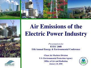 Presentation for EUEC 2008 11th Annual Energy & Environmental Conference