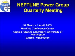 NEPTUNE Power Group Quarterly Meeting