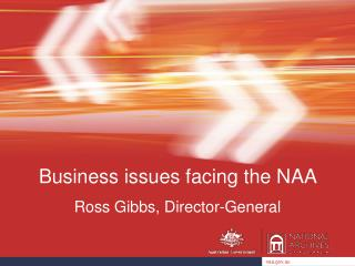 Business issues facing the NAA