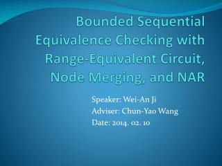 Bounded Sequential Equivalence Checking with Range-Equivalent Circuit, Node Merging, and NAR
