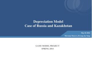 Depreciation Model  Case of Russia and Kazakhstan