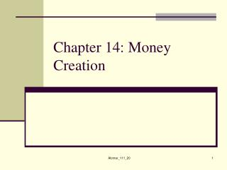 Chapter 14: Money Creation