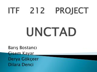 ITF 212 PROJECT UNCTAD