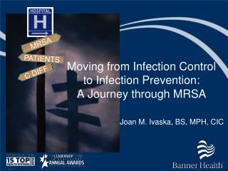 Moving from Infection Control to Infection Prevention: A Journey through MRSA