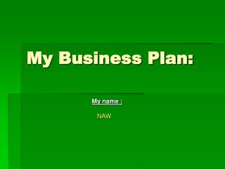 My Business Plan:
