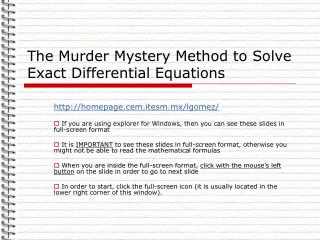The Murder Mystery Method to Solve Exact Differential Equations