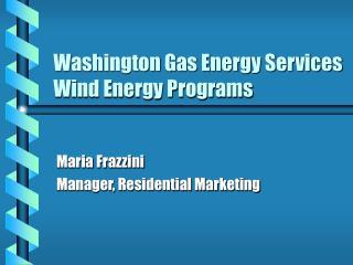 Washington Gas Energy Services Wind Energy Programs