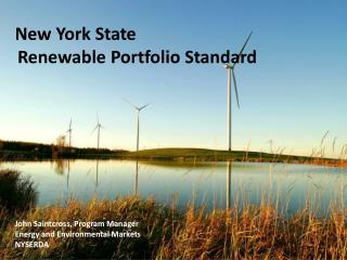 John Saintcross, Program Manager Energy and Environmental Markets NYSERDA