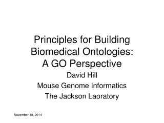 Principles for Building Biomedical Ontologies: A GO Perspective
