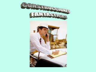 CONSTRUCCIONES FANT STICAS
