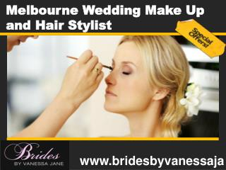 Melbourne Wedding Make Up and Hair Stylist