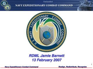 RDML Jamie Barnett 13 February 2007