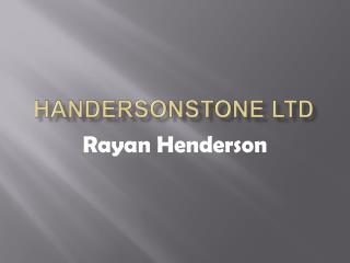 HandersonStone Ltd