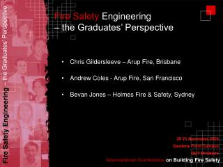 Fire Safety  Engineering  – the Graduates' Perspective