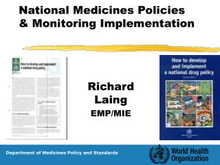 National Medicines Policies & Monitoring Implementation