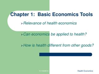 Chapter 1:  Basic Economics Tools