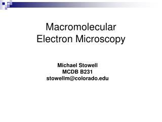 Macromolecular  Electron Microscopy