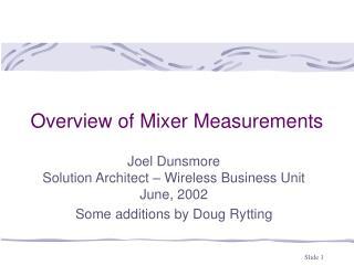 Overview of Mixer Measurements