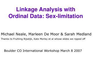 Linkage Analysis with Ordinal Data: Sex-limitation