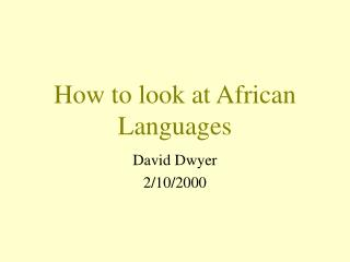 How to look at African Languages