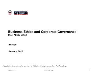 Business Ethics and Corporate Governance Prof. Abhay Singh