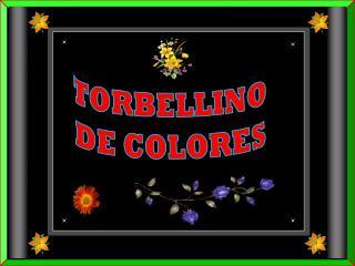 TORBELLINO DE COLORES