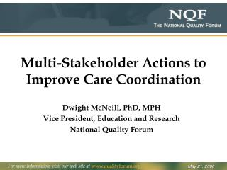 Multi-Stakeholder Actions to Improve Care Coordination