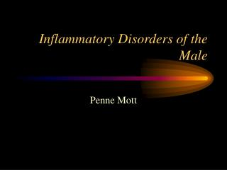 Inflammatory Disorders of the Male