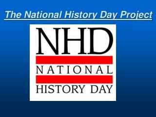 The National History Day Project
