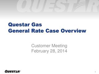 Questar Gas General Rate Case Overview