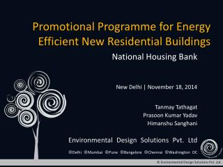 Promotional Programme for Energy Efficient New Residential Buildings