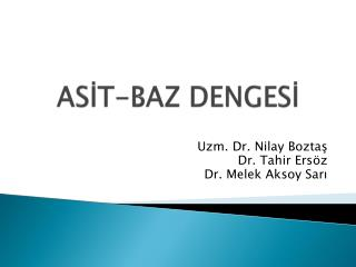 AS?T-BAZ DENGES?