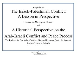 Adapted from The Israeli-Palestinian Conflict: A Lesson in Perspective