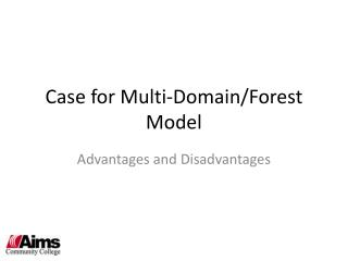 Case for Multi-Domain