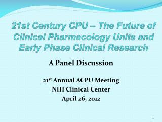 21st Century CPU – The Future of Clinical Pharmacology Units and Early  Phase Clinical Research