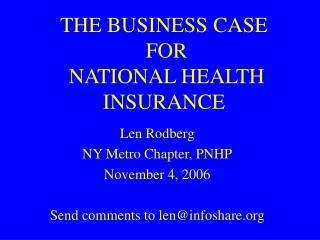 THE BUSINESS CASE  FOR  NATIONAL HEALTH INSURANCE