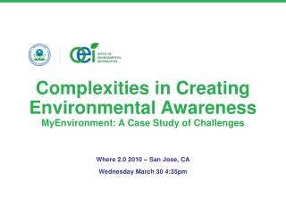Complexities in Creating Environmental Awareness MyEnvironment: A Case Study of Challenges
