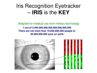 Iris Recognition Eyetracker  –  IRIS  is the  KEY
