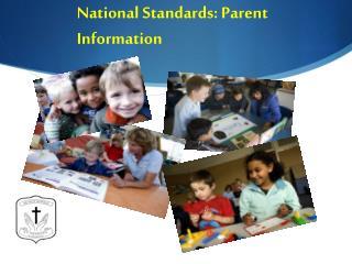 National Standards: Parent Information
