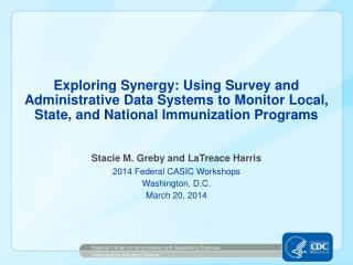 Stacie M. Greby and  LaTreace  Harris